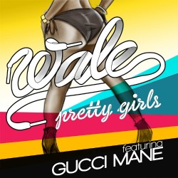 wale_pretty_girls_final